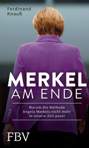 Knauß – Merkel am Ende