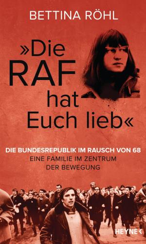 Röhl – »Die RAF hat euch lieb!«