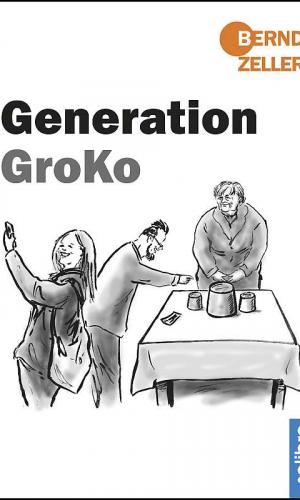 Zeller – Generation GroKo