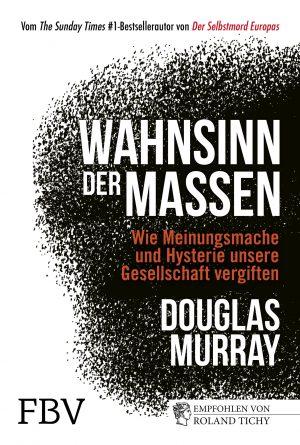 Murray - Wahnsinn der Massen