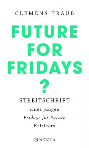 Traub – Future for Fridays?