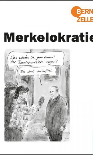Zeller – Merkelokratie