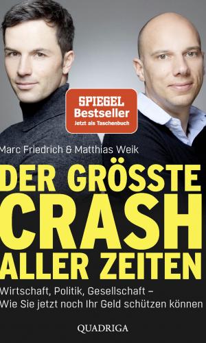 Friedrich/Weik – Der größte Crash aller Zeiten