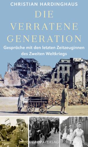 Hardinghaus – Die verratene Generation