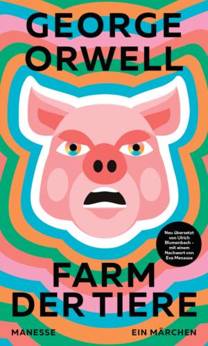 Orwell – Farm der Tiere