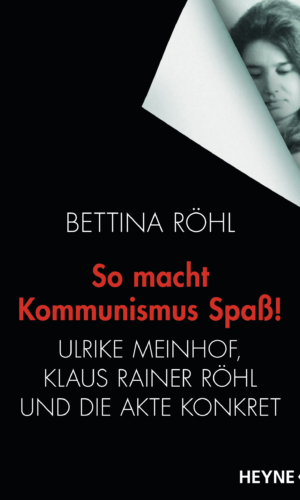 Röhl – So macht Kommunismus Spaß