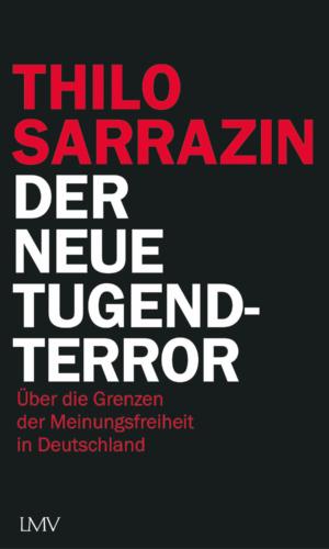 Sarrazin – Der neue Tugendterror
