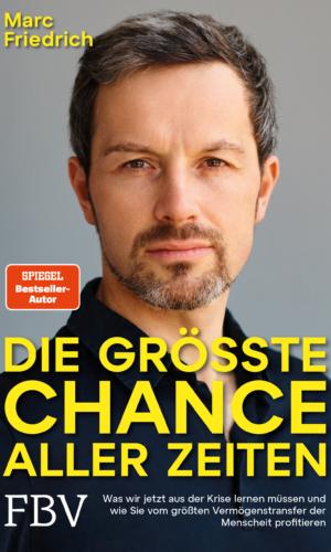 Friedrich – Die größte Chance aller Zeiten