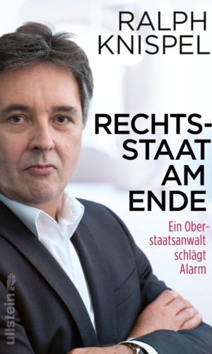 Knispel – Rechtsstaat am Ende