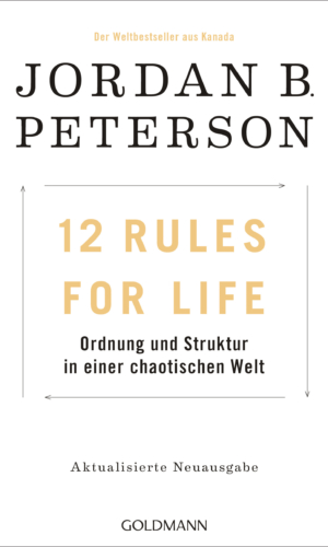Peterson – 12 Rules For Life
