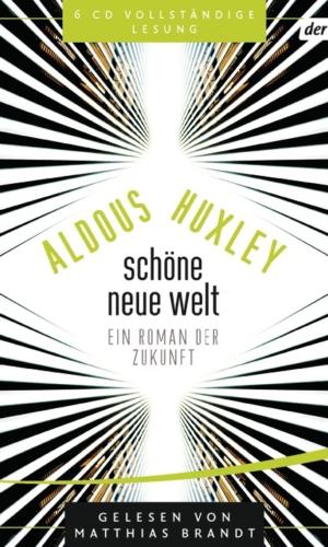 Huxley – Schöne neue Welt