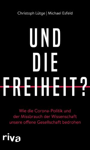 Lütge/Esfeld – Und die Freiheit?