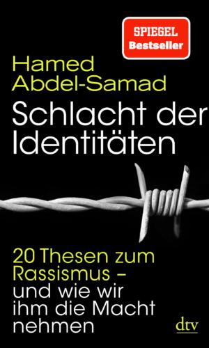 Abdel-Samad – Schlacht der Identitäten