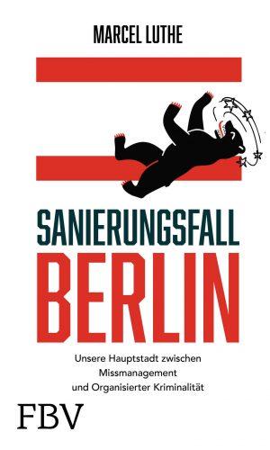 Luthe – Sanierungsfall Berlin