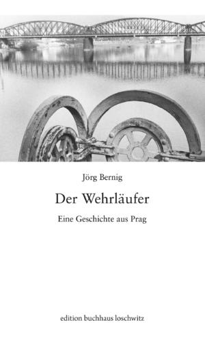 Bernig – Der Wehrläufer