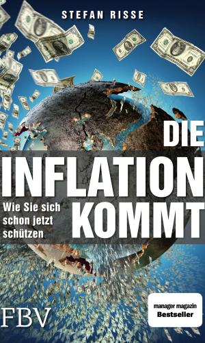 Riße – Die Inflation kommt