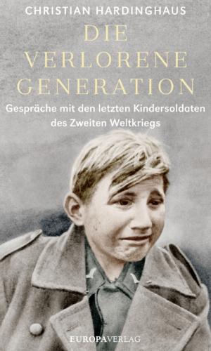 Hardinghaus – Die verlorene Generation