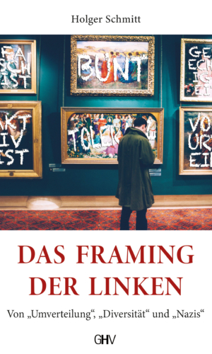 Schmitt – Das Framing der Linken